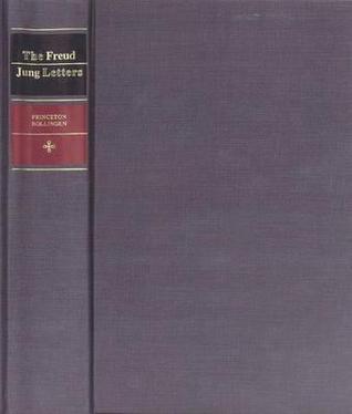 The Freud/Jung Letters by Sigmund Freud