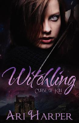 Witchling (Curse of Kin, #1)