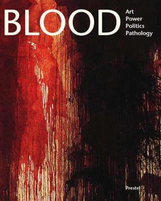 Blood by James M. Bradburne