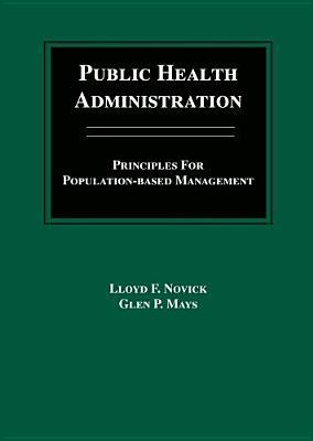 Public Health Administration by Lloyd F. Novick