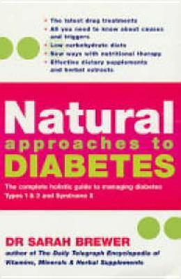 Natural Approaches to Diabetes