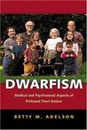 Dwarfism by Betty M. Adelson