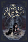The Year of Shadows by Claire Legrand