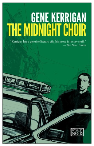 The Midnight Choir by Gene Kerrigan