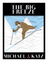 The Big Freeze (Murray Glick and Andy Sussman #3)