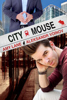 City Mouse (Country Mouse, #2)