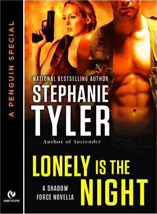 Lonely is the Night (Shadow Force, #5)