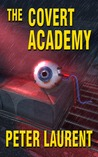 The Covert Academy (The Covert Academy #1)