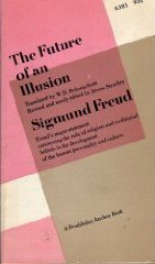 The Future of an Illusion (The Standard Edition) by Sigmund Freud