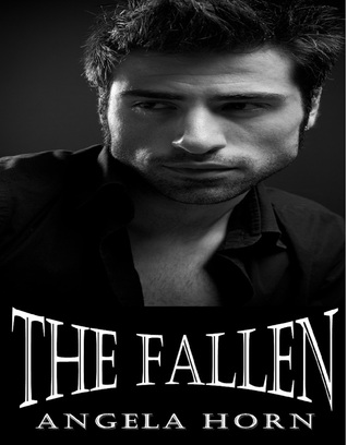 The Fallen (Angelic Redemption, #1)
