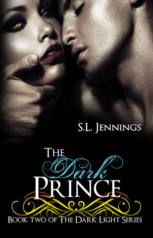 The Dark Prince (Dark Light, #2)