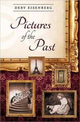 Pictures of the Past by Deby Eisenberg
