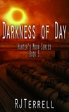 Darkness Of Day (Hunter's Moon, #3)