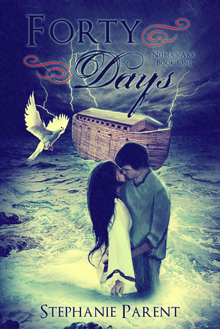 Forty Days (Neima's Ark, #1)