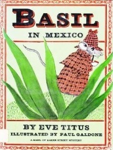 Basil in Mexico - a Basil of Baker Street Eve Titus