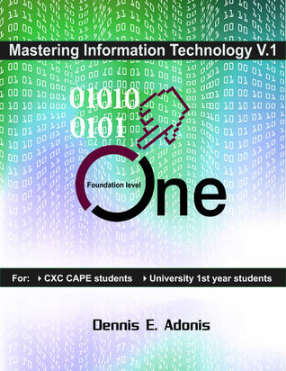 Mastering Information Technology for CXC CSEC / CAPE