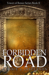 Forbidden Road (Tower of Bones II)