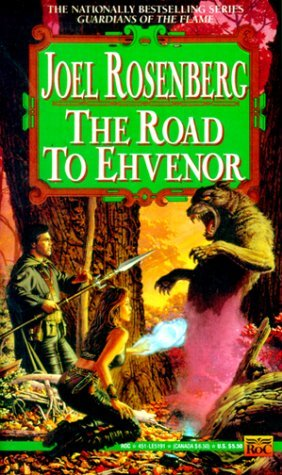 The Road to Ehvenor by Joel Rosenberg