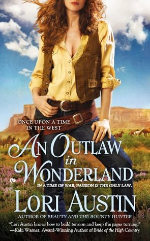 Post Thumbnail of Review: An Outlaw in Wonderland by Lori Austin