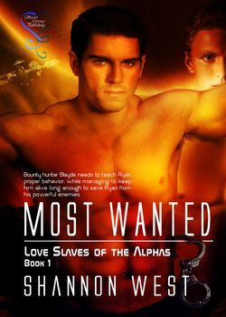 Most Wanted (Love Slaves of the Alphas #1)