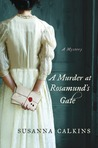 A Murder at Rosamund's Gate by Susanna Calkins