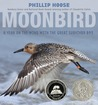 Moonbird by Phillip M. Hoose