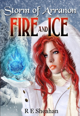 Fire and Ice by R.E. Sheahan