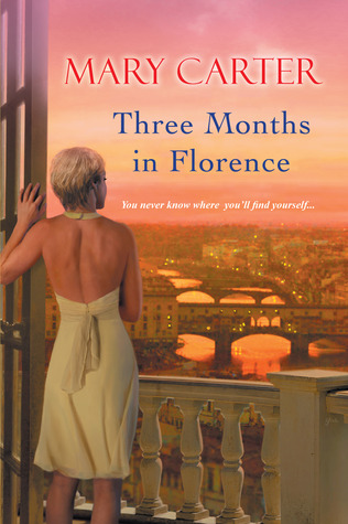 Three Months in Florence by Mary Carter