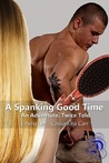 A Spanking Good Time: An Adventure, Twice Told