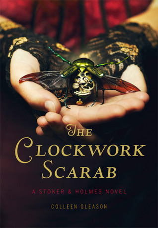 The Clockwork Scarab (Stoker & Holmes, #1)
