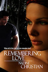 Remembering Love by Nadine Christian
