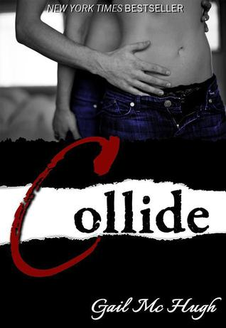 Collide (Collide, #1)