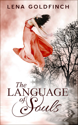 THE LANGUAGE OF SOULS