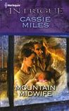 Mountain Midwife by Cassie Miles