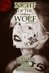 Night of the Wolf by Nathan J.D.L. Rowark