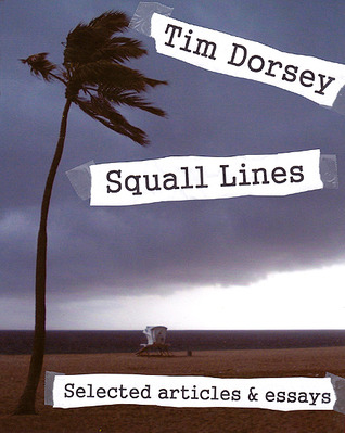Squall Lines by Tim Dorsey — Reviews, Discussion ...