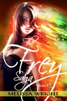 The Frey Saga by Melissa Wright
