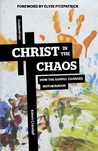 Christ in the Chaos by Kimm Crandall