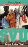 Escape to New York (Sweet Valley University, #41)