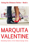 Drive Me Crazy by Marquita Valentine
