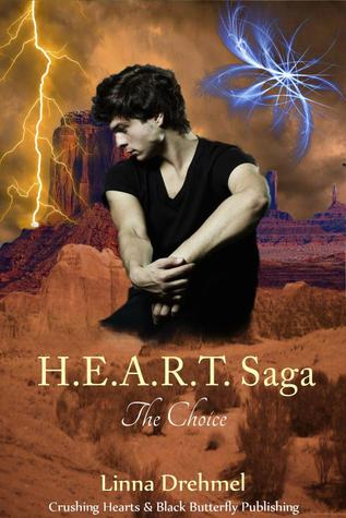 The Choice (H.E.A.R.T Saga )