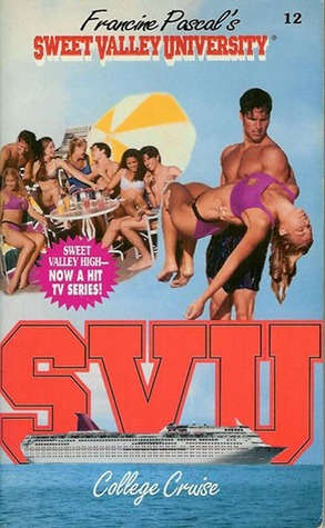 College Cruise (Sweet Valley University, #12)