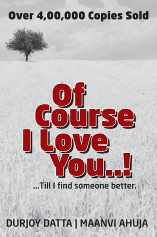A Trail Of Words Of Course I Love You By Durjoy Datta And