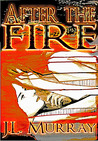 After the Fire (After the Fire, #1)