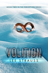 Volition by Lee Strauss