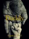 Daddy by Bryan W. Dull
