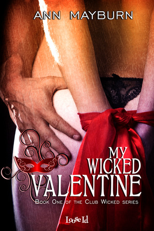 Review: My Wicked Valentine by Ann Mayburn