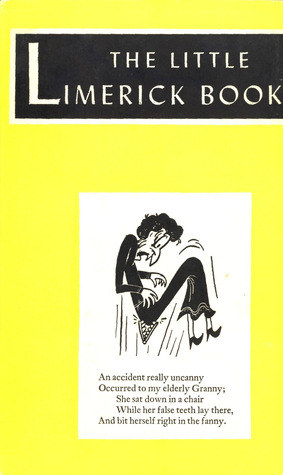 The Little Limerick Book [An Uncensored Collection]