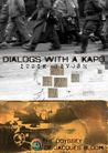 Dialogs with a Kapo - License to Kill