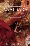 Vaalbara Visions and Shadows by Michelle Horst